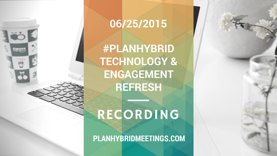 PlanHybrid Technology & Engagement Refresh